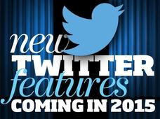 In Pictures: 9 new Twitter features and tweaks coming in 2015