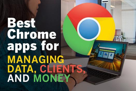 In Pictures: Best Chrome apps for managing data, clients, money, and more