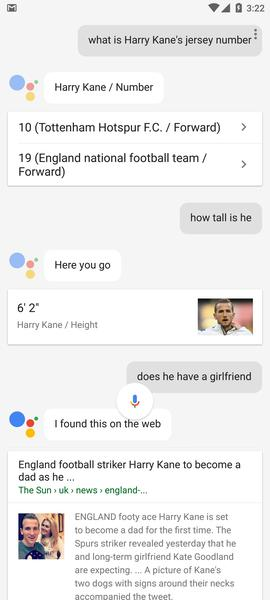 The A.I. smarts mean you can have a conversation with Google Assistant without repeating the same keywords. It understands context.