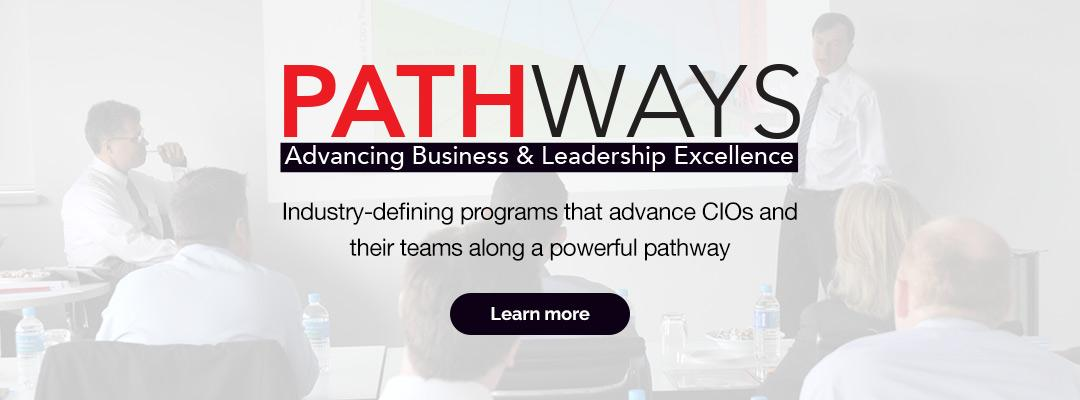Industry-defining programs that advance CIOs and their teams along a powerful pathway